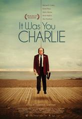 It Was You Charlie showtimes and tickets