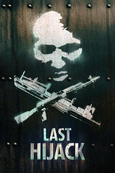 Last Hijack showtimes and tickets