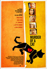 Murder of a Cat showtimes and tickets