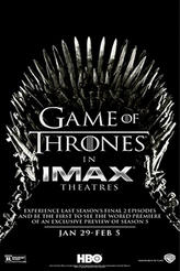 Game of Thrones The IMAX Experience (Season 4, Episodes 9 and 10) showtimes and tickets