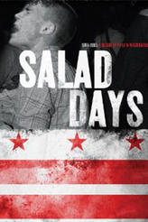 Salad Days: A Decade of Punk in Washington, DC (1980-90) showtimes and tickets