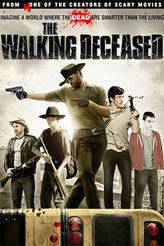 The Walking Deceased showtimes and tickets