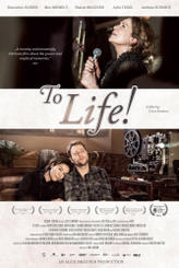 To Life! showtimes and tickets