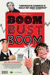 Boom Bust Boom showtimes and tickets