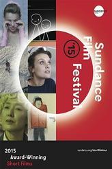 SUNDANCE FILM FESTIVAL SHORT FILMS 2015 showtimes and tickets