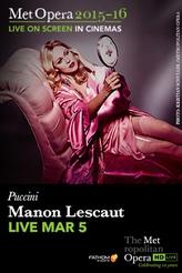 The Metropolitan Opera: Manon Lescaut LIVE showtimes and tickets