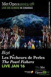 The Metropolitan Opera: Les Pêcheurs de Perles LIVE showtimes and tickets