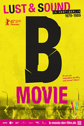 B  Movie: Lust and Sound in West Berlin showtimes and tickets