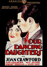 Art Deco Film Fashion / OUR DANCING DAUGHTERS showtimes and tickets