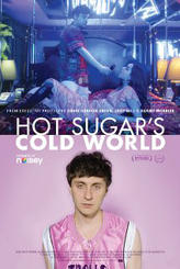 Hot Sugar's Cold World showtimes and tickets