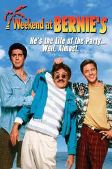 Weekend At Bernie's/Fun With Dick And Jane showtimes and tickets