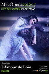The Metropolitan Opera: L'Amour de Loin Encore showtimes and tickets