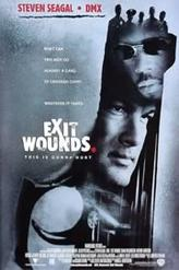 Exit Wounds	 showtimes and tickets