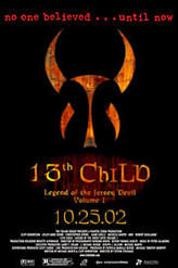13th Child: The Legend of the Jersey Devil - Vol. I showtimes and tickets
