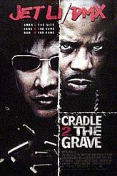 Cradle 2 the Grave - Giant Screen showtimes and tickets