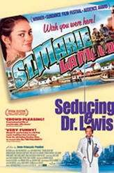 Seducing Doctor Lewis (2003) showtimes and tickets