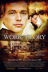 The Work and the Glory showtimes and tickets