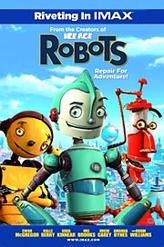 Robots: The IMAX Experience showtimes and tickets