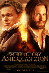 The Work and the Glory: American Zion showtimes and tickets