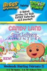 Candy Land: Great Lollipop Adventure showtimes and tickets