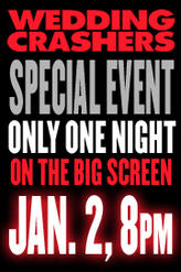 Wedding Crashers Special Event showtimes and tickets