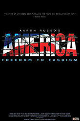America: Freedom to Fascism showtimes and tickets