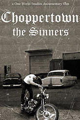 Choppertown: The Sinners showtimes and tickets