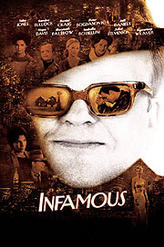 Infamous (2006) showtimes and tickets