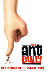 The Ant Bully: An IMAX 3D Experience showtimes and tickets