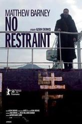 Matthew Barney: No Restraint showtimes and tickets