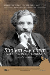 Sholem Aleichem Laughing in the Darkness showtimes and tickets