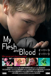 My Flesh and Blood showtimes and tickets