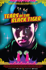 Tears of the Black Tiger showtimes and tickets