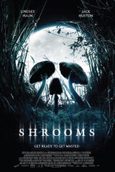 Shrooms showtimes and tickets