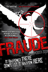 Fraude: Mexico 2006 showtimes and tickets