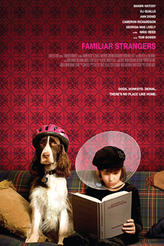Familiar Strangers showtimes and tickets