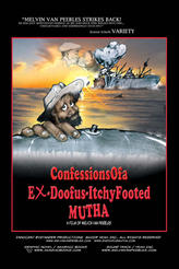 Confessionsofa Ex-Doofus-ItchyFooted Mutha showtimes and tickets