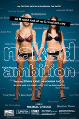 Naked Ambition, an R-Rated Look at an X-Rated Industry showtimes and tickets