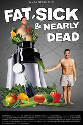 Fat, Sick & Nearly Dead showtimes and tickets