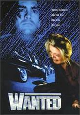 Wanted (1999) showtimes and tickets