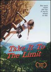 Take It to the Limit showtimes and tickets