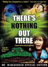 There's Nothing Out There showtimes and tickets
