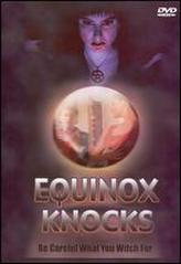 Equinox Knocks showtimes and tickets
