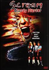 Scream Bloody Murder showtimes and tickets
