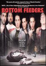 Bottom Feeders showtimes and tickets