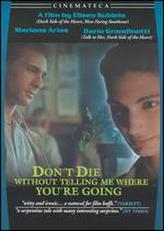 Don't Die Without Telling Me Where You're Going showtimes and tickets