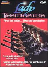 Lady Terminator showtimes and tickets