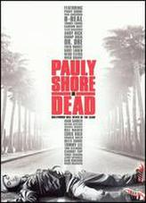 Pauly Shore Is Dead showtimes and tickets