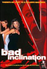 Bad Inclination showtimes and tickets