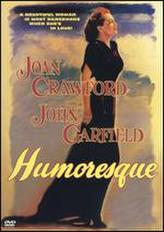 Humoresque showtimes and tickets